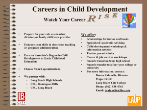 R Careers in Child Development i  s  e Watch Your Career