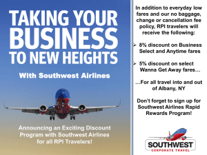 In addition to everyday low fares and our no baggage,