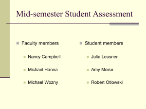 Mid-semester Student Assessment Faculty members Student members 