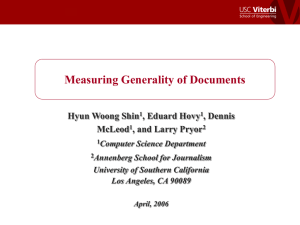 Measuring Generality of Documents Hyun Woong Shin , Eduard Hovy , Dennis