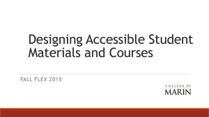 Designing Accessible Student Materials and Courses FALL FLEX 2015
