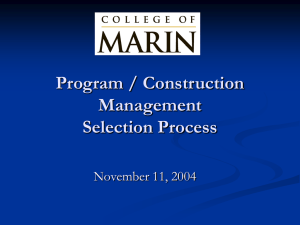 Program / Construction Management Selection Process November 11, 2004