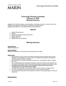 Technology Planning Committee February 15, 2007 Meeting Summary Agenda