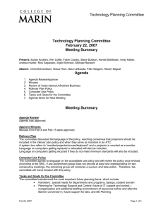 Technology Planning Committee February 22, 2007 Meeting Summary Agenda