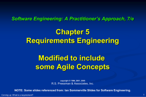 Chapter 5 Requirements Engineering Modified to include some Agile Concepts