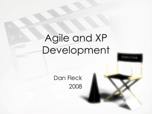 Agile and XP Development Dan Fleck 2008