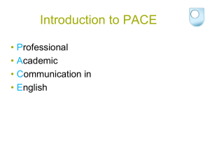 Introduction to PACE • P A
