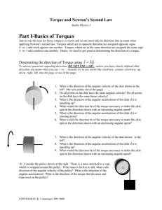 Part I-Basics of Torques Torque and Newton's Second Law