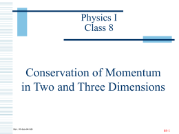 conservation of momentum in two and three dimensions physics i class 9