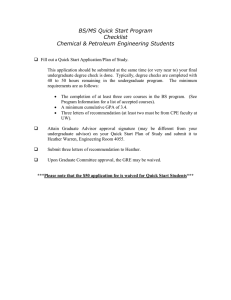 BS/MS Quick Start Program Checklist Chemical & Petroleum Engineering Students