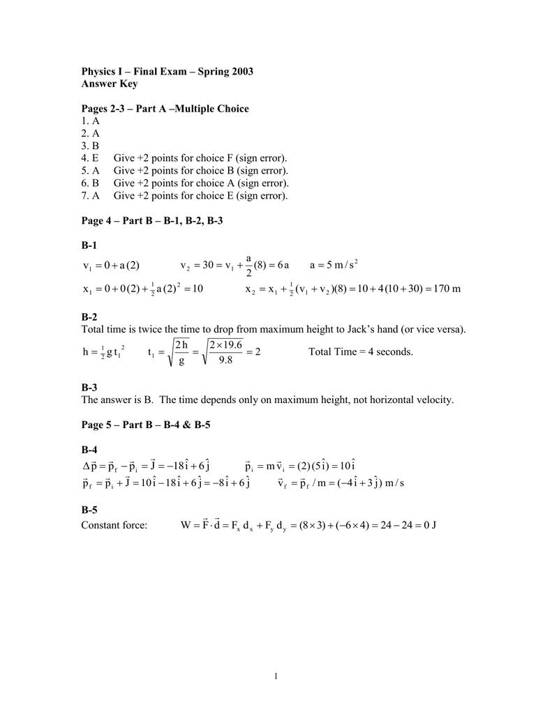 Physics I – Final Exam – Spring 2003 Answer Key