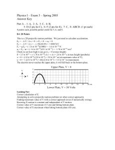 Physics I – Exam 3 – Spring 2005 Answer Key
