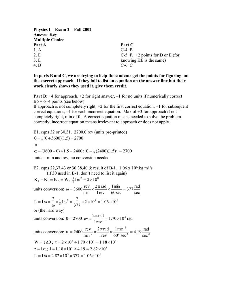 Physics I – Exam 2 – Fall 2002 Answer Key Multiple Choice
