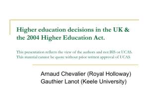 Higher Education Decisions in the UK around the 2004 Higher Education Act
