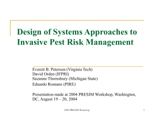 Design of Systems Approaches to Invasive Pest Management