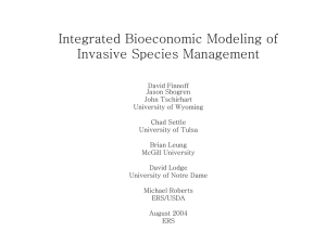 Intergrating Economics and Biology for Bioeconomic Risk Assessment/Management of Invasive Species in Agriculture