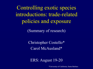 Controlling Exotic Species Introductions: Trade-Related Policies and Exposure