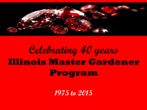 Celebrating 40 years Illinois Master Gardener Program 1975 to 2015