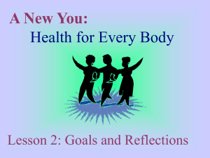 A New You: Health for Every Body Lesson 2: Goals and Reflections