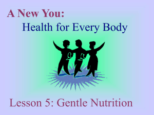 A New You: Health for Every Body Lesson 5: Gentle Nutrition