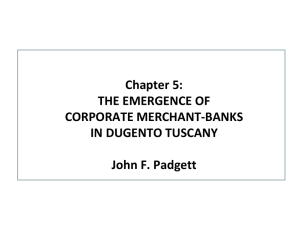 Chapter 5: THE EMERGENCE OF CORPORATE MERCHANT-BANKS IN DUGENTO TUSCANY