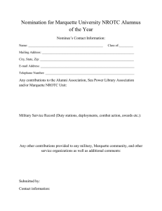 Nomination for Marquette University NROTC Alumnus of the Year Nominee's Contact Information: