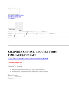 GRAPHICS SERVICE REQUEST FORM FOR FACULTY/STAFF  WWW.MARQUETTE.EDU