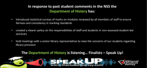 In response to past student comments in the NSS the has: