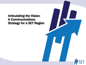 Articulating the Vision: A Communications Strategy for a SET Region