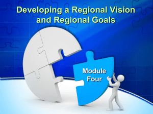 Developing a Regional Vision and Regional Goals Module Four