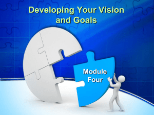 Developing Your Vision and Goals Module Four