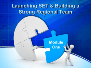 Launching SET & Building a Strong Regional Team Module One