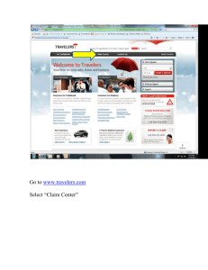 "to  Select ""Claim Center"" www.travelers.com"
