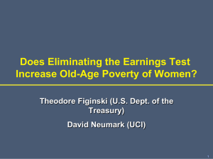Does Eliminating the Earnings Test Increase Old-Age Poverty of Women? Treasury)