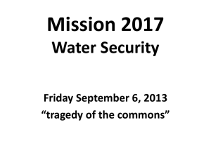 "Mission 2017 Water Security Friday September 6, 2013 ""tragedy of the commons"""