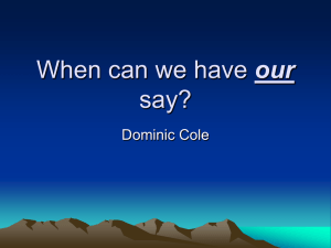 our say? Dominic Cole