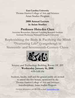 Professor Hsiu-fen Chen Asian Studies Program  2008 Annual Lecture