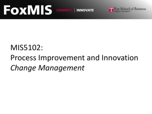 MIS5102: Process Improvement and Innovation Change Management