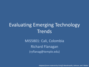 Evaluating Emerging Technology Trends MIS5801: Cali, Colombia Richard Flanagan