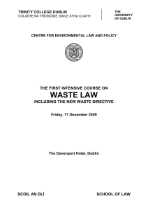 WASTE LAW THE FIRST INTENSIVE COURSE ON INCLUDING THE NEW WASTE DIRECTIVE