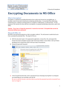 Encrypting Documents in MS Office What is Encryption?