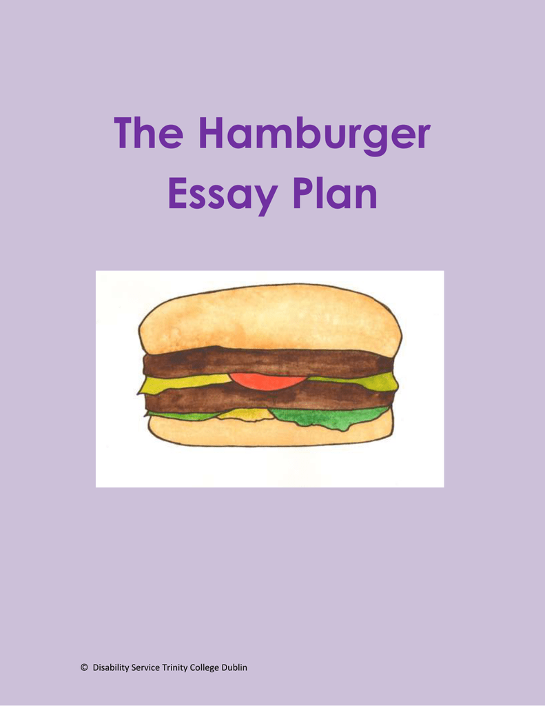 Old English Essay  Last Year Of High School Essay also Essay Writing Topics For High School Students The Hamburger Essay Plan  Disability Service Trinity College Dublin A Modest Proposal Essay