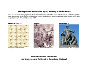 Underground Railroad in Myth, Memory & Monuments