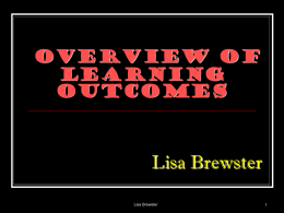 Lisa Brewster Overview of Learning Outcomes