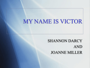 MY NAME IS VICTOR SHANNON DARCY AND JOANNE MILLER