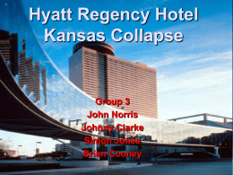 Hyatt_Regency_Hotel_Kansas_Collapse_finished.ppt