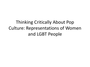 Thinking Critically About Pop Culture: Representations of Women and LGBT People