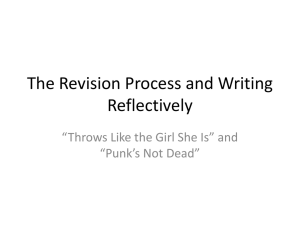 "10/8 Notes for Week 6: The Revision Process, Writing Reflectively, ""Punk's Not Dead,"" and ""Throws Like the Girl She Is"""