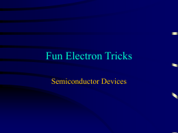 Fun Electron Tricks Semiconductor Devices