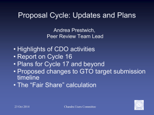 Proposal Cycle: Updates and Plans